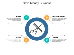 Save Money Business Ppt Powerpoint Presentation Summary Show Cpb