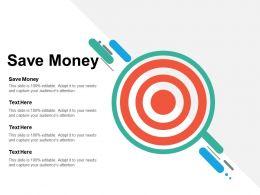 Save Money Ppt Powerpoint Presentation Infographic Template Infographic Template Cpb