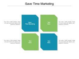 Save Time Marketing Ppt Powerpoint Presentation Icon Slides Cpb