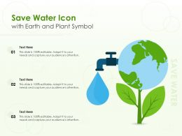 Save Water Icon With Earth And Plant Symbol
