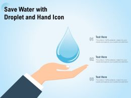Save Water With Droplet And Hand Icon