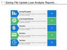 Saving File Update Loan Analysis Reports Customer Statements