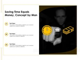Saving Time Equals Money Concept By Man