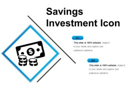 Savings Investment Icon Ppt Presentation