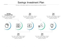 Savings Investment Plan Ppt Powerpoint Presentation Show Ideas Cpb