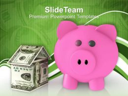 Savings Piggy Bank Money House Powerpoint Templates Ppt Themes And Graphics 0113