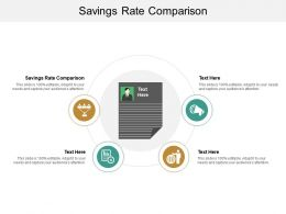 Savings Rate Comparison Ppt Powerpoint Presentation Clipart Cpb