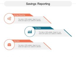 Savings Reporting Ppt Powerpoint Presentation Styles Graphics Example Cpb