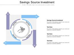 Savings Source Investment Ppt Powerpoint Presentation Infographic Template Graphics Template Cpb