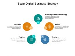 Scale Digital Business Strategy Ppt Powerpoint Presentation Ideas Cpb