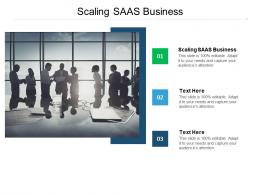 Scaling SAAS Business Ppt Powerpoint Presentation Summary Example Cpb