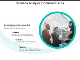 Scenario Analysis Operational Risk Ppt Powerpoint Presentation Icon Influencers Cpb
