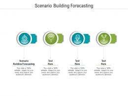 Scenario Building Forecasting Ppt Powerpoint Presentation Summary Format Cpb