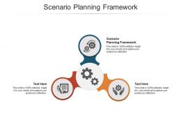 Scenario Planning Framework Ppt Powerpoint Presentation Styles Portfolio Cpb