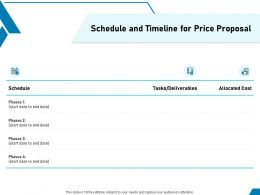 Schedule And Timeline For Price Proposal Ppt Powerpoint Presentation Graphics