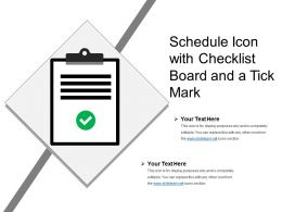 Schedule Icon With Checklist Board And A Tick Mark