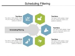 Scheduling Filtering Ppt Powerpoint Presentation Icon Information Cpb