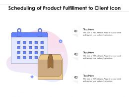 Scheduling Of Product Fulfillment To Client Icon