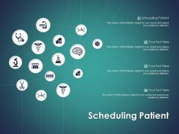 Scheduling Patient Ppt Powerpoint Presentation Icon Files