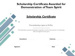 Scholarship Certificate Awarded For Demonstration Of Team Spirit