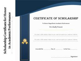Scholarship Certificate For Honor In Academic Performance
