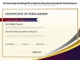 Scholarship Certificate Provided For Excellent Academic Performance