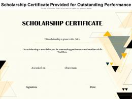 Scholarship Certificate Provided For Outstanding Performance