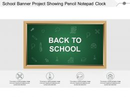 School Banner Project Showing Pencil Notepad Clock