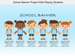 School Banner Project With Playing Students