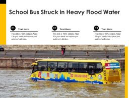 School Bus Struck In Heavy Flood Water