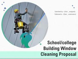 School College Building Window Cleaning Proposal Powerpoint Presentation Slides