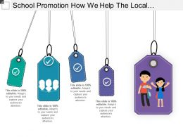 School Promotion How We Help The Local Community