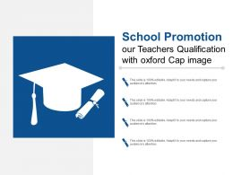 School Promotion Our Teachers Qualification With Oxford Cap Image