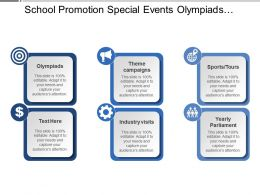 School Promotion Special Events Olympiads Industry Visits