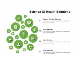 Science Of Health Solutions Ppt Powerpoint Presentation Icon Objects