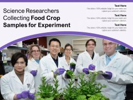 Science Researchers Collecting Food Crop Samples For Experiment