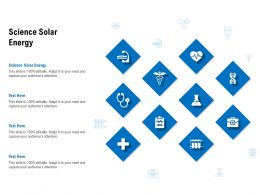 Science Solar Energy Ppt Powerpoint Presentation Styles Information