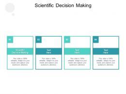 Scientific Decision Making Ppt Powerpoint Presentation Portfolio Images Cpb