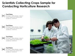 Scientists Collecting Crops Sample For Conducting Horticulture Research
