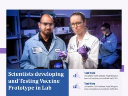 Scientists Developing And Testing Vaccine Prototype In Lab