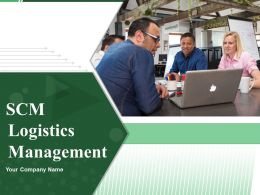 Scm Logistics Management Powerpoint Presentation Slides