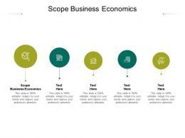 Scope Business Economics Ppt Powerpoint Presentation Icon Aids Cpb