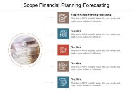 Scope Financial Planning Forecasting Ppt Powerpoint Presentation Pictures Layout Cpb