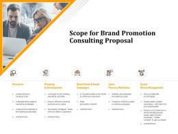 Scope For Brand Promotion Consulting Proposal Ppt Powerpoint Presentation Summary Microsoft