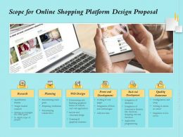 Scope For Online Shopping Platform Design Proposal Ppt Powerpoint Presentation Model