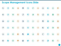 Scope Management Icons Slide Ppt Powerpoint Presentation Backgrounds
