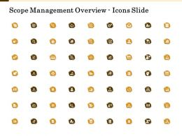 Scope Management Overview Icons Slide Ppt Powerpoint Presentation Model Format Ideas