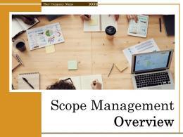Scope Management Overview Powerpoint Presentation Slides