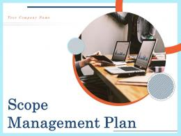 Scope Management Plan Powerpoint Presentation Slides
