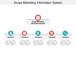 Scope Marketing Information System Ppt Powerpoint Presentation Design Templates Cpb